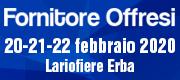 FORNITORE  OFFRESI 20-21-22 FEBBRAIO LARIO FIERE ERBA